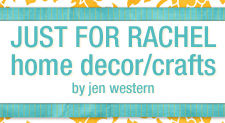 Home Decor / Crafts - By Jen Western
